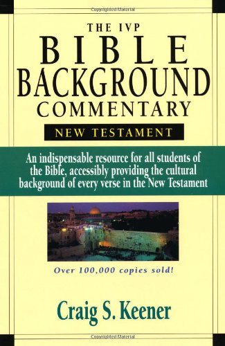 The IVP Bible Background Commentary: New Testament: Craig S. Keener: 9780830814053: Amazon.com: Books