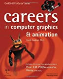 img - for Careers in Computer Graphics & Animation (Gardner's Guide Series) book / textbook / text book