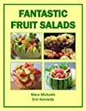 Fantastic Fruit Salads (Food Matters)