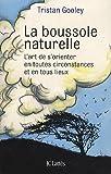 echange, troc Tristan Gooley - La boussole naturelle