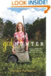 Girl Hunter: Revolutionizing the Way...