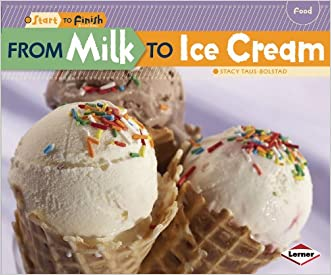 From Milk to Ice Cream (Start to Finish, Second)