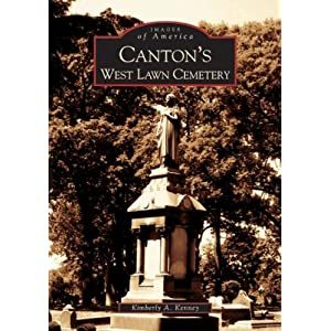 Canton's West Lawn Cemetery  (OH)  (Images of America)