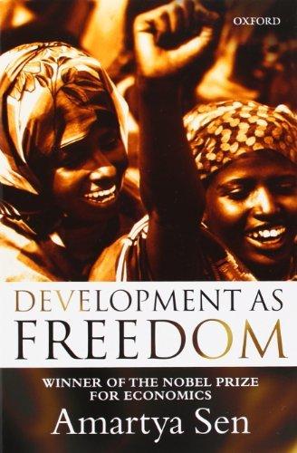 Development as Freedom by Amartya K. Sen (2001-05-01)