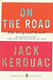 On the Road: The Original Scroll (Penguin Classics Deluxe Edition) by Kerouac, Jack (unknown Edition) [Paperback(2008)]