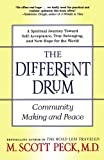 Different Drum (0684848589) by Peck, M. Scott