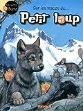 echange, troc Yves Doumont - Sur les traces de petit loup