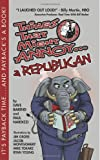 img - for Things That Might Annoy a Republican book / textbook / text book