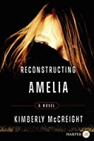 Reconstructing Amelia LP: A Novel