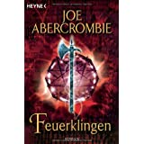 Feuerklingen: Romanvon &#34;Joe Abercrombie&#34;