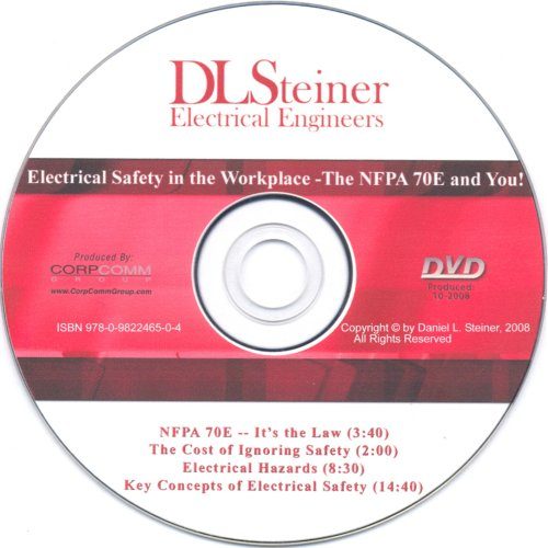 Electrical Safety in the Workplace-The NFPA 70E & You! - CorpComm Group - NF-0982246501 - ISBN: 0982246501 - ISBN-13: 9780982246504