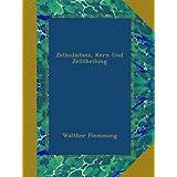 Zellsubstanz, Kern Und Zelltheilung (German Edition)