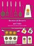 Recettes de Desserts aux Fruits (Les...