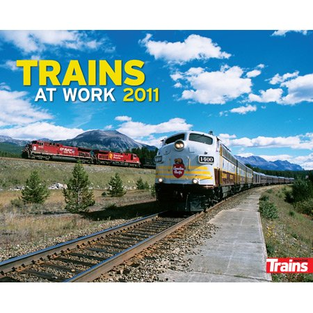 2011 Calendar, Trains at Work2011 Calendar, Trains at Work