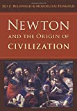 img - for Newton and the Origin of Civilization book / textbook / text book