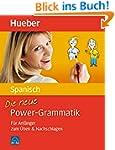 Die neue Power-Grammatik Spanisch: F�...