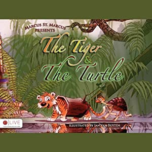 The Tiger & The Turtle | [Marcus St. Marcus]