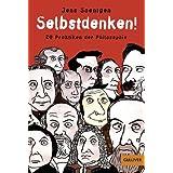 """Selbstdenken!: 20 Praktiken der Philosophie (Gulliver)von """"Jens Soentgen"""""""