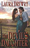 The Devils Daughter (Leisure Historical Romance)