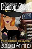 Phantom Quartz: A Stacy Justice Witch Mystery Book 6 (A Stacy Justice Mystery)