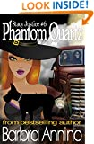 Phantom Quartz: A Stacy Justice Witch Mystery Book 6 (Stacy Justice Magical Mysteries)
