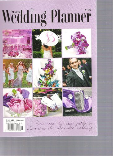 Modern Wedding Planner (your step by step guide to planning your ultimate wedding, 2011)
