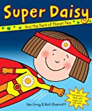 Kes Gray Super Daisy (Daisy Picture Books)