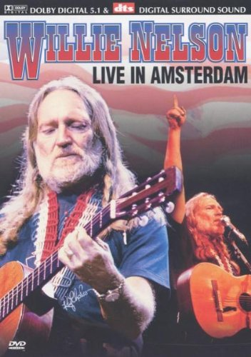 Willie Nelson: Live In Amsterdam [DVD] [2002]