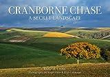 Cranborne Chase: A Secret Landscape