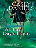 A Hard Day's Fright (A Pepper Martin Mystery, Band 4)