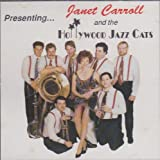 img - for Presenting... Janet Carroll and the Hollywood Jazz Cats book / textbook / text book