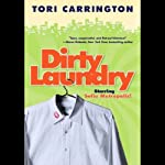 Dirty Laundry: A Sofie Metropolis Novel (       UNABRIDGED) by Tori Carrington Narrated by Anna Fields