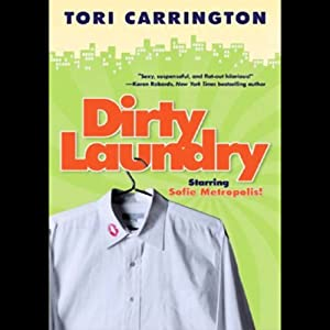 Dirty Laundry: A Sofie Metropolis Novel | [Tori Carrington]