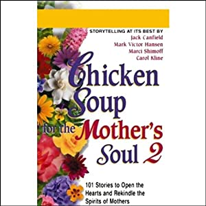 Chicken Soup for the Mother's Soul 2 Audiobook