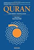 Quran: A Reformist Translation (Koran, Kuran in Modern English)