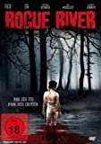 Rogue River - Nur der Tod kann dich erlösen