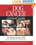 The Dog Cancer Survival Guide: Full S...