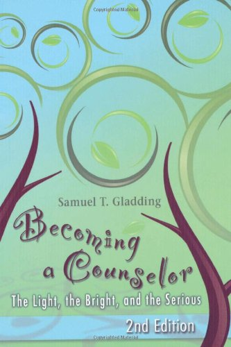 Becoming a Counselor: The Light, the Bright, and the Serious
