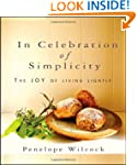 In Celebration of Simplicity: The Joy...
