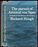 Pursuit of Admiral Von Spee: Study in Loneliness and Bravery (0049430130) by Hough, Richard