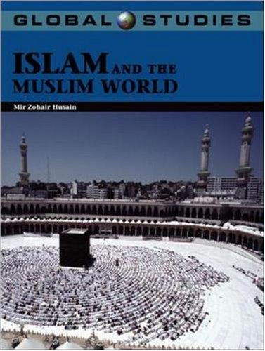 Global Studies: Islam and the Muslim World