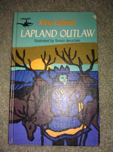 Lapland Outlaw, Arthur Illustrated By Jeruchim, Simon Catherall