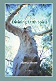 Divining Earth Spirit: An Exploration of Global and Australasian Geomancy