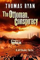THE OTTOMAN CONSPIRACY: A JEFF BRADLEY THRILLER