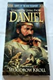 img - for Lessons on Living from Daniel (Giants of the Old Testament) by Woodrow Kroll (1999-12-30) book / textbook / text book