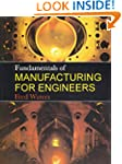 Fundamentals of Manufacturing For Eng...