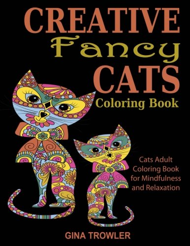 Creative fancy cats coloring book cats adult coloring for Garden 50 designs to help you de stress colouring for mindfulness