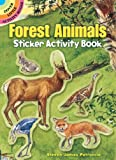 img - for Forest Animals Sticker Activity Book (Dover Little Activity Books Stickers) book / textbook / text book