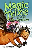 img - for Magic Trixie and the Dragon book / textbook / text book