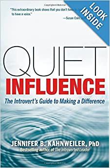 Quiet influence: introvert's guide to making a difference